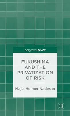 Book fukushima-and-the-privatization-of-risk