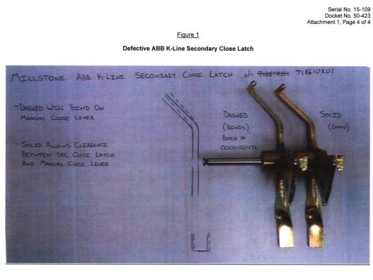 Serial No. 15-109 Docket No. 50-423 Attachment 1, Page 4 of 4 Figure 1 Defective ABB K-Line Secondary Close Latch